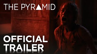 The Pyramid Official Trailer [HD] 20th Century FOX