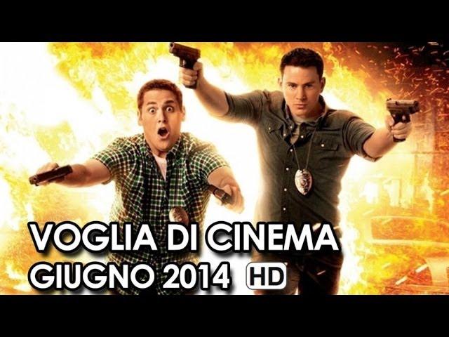 Voglia di Cinema Trailer Ufficiali in Uscita a Giugno (2014) HD