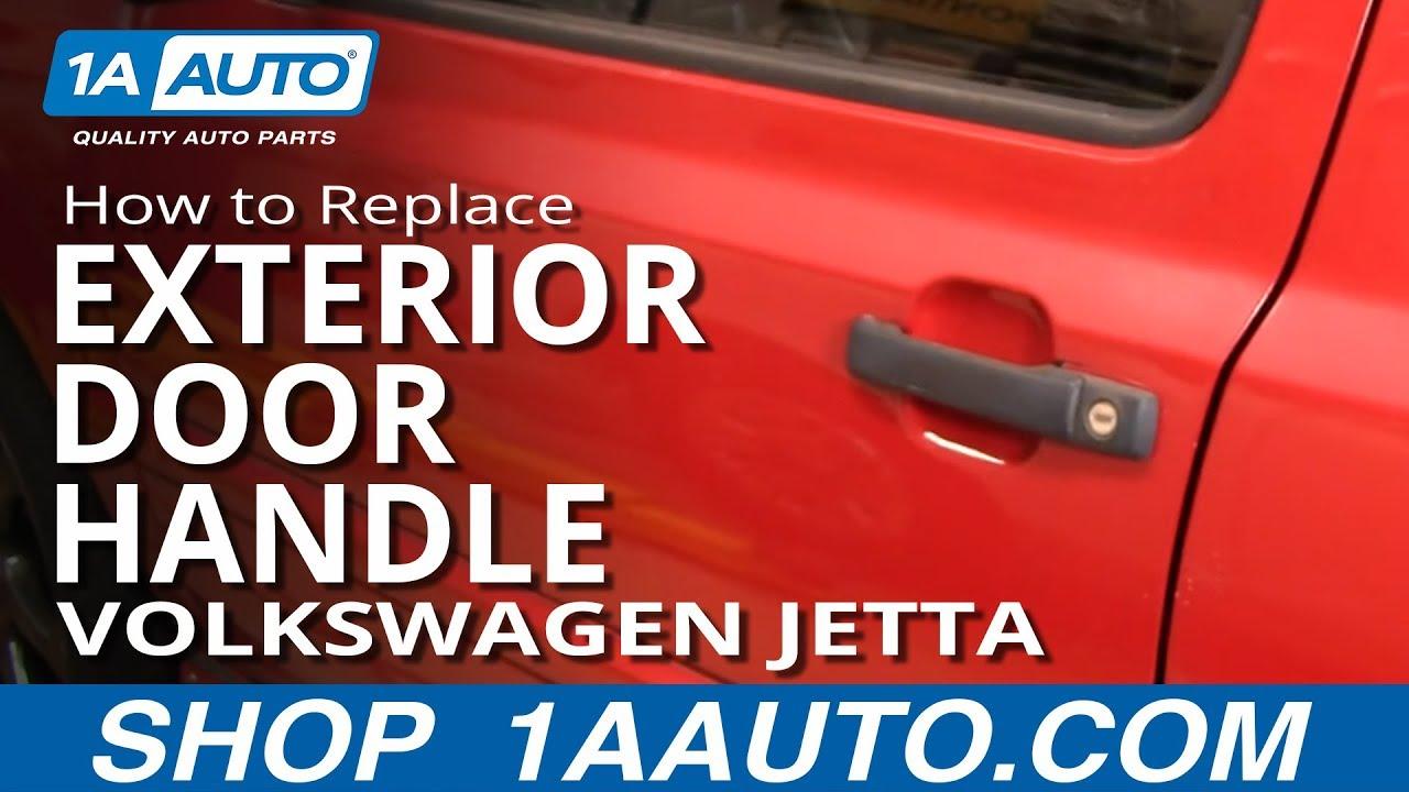 How To Install Replace Outside Door Handle Volkwagen Vw Jetta Golf 93 98 Youtube