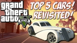 "GTA 5 Top 5 Cars ""Revisited"" (Grand Theft Auto 5 ""Best"