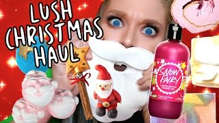 HUGE CHRISTMAS LUSH HAUL 2016!