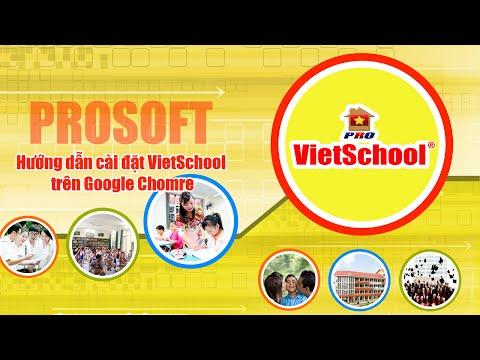 Hướng dẫn cài đặt VietSchool trên Google Chrome (11.05.2015)
