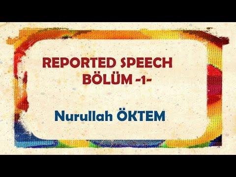 İngilizce Dersi 49 - Reported Speech - Bölüm 1