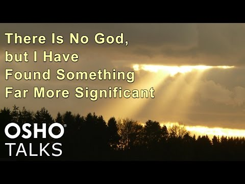 OSHO: There Is No God, but I Have Found Something Far More Significant (Preview)