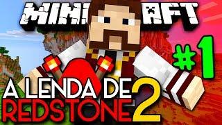 A Lenda de Redstone 2 - O INICIO ÉPICO! CYCLOPS E GLACONS!! :O - #1 - Minecraft