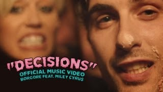 """Decisions"" Borgore Feat. Miley Cyrus (Official Music Video)"