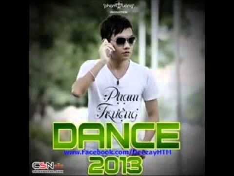 PHẠM TRƯỞNG   Liên Khúc Cô Hàng Xóm Remix 2013   DJ HTM