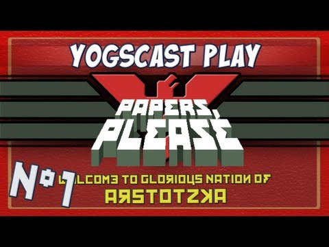 Papers Please - Part 1 - Arstotzka