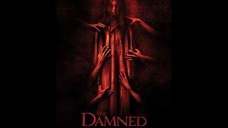 THE DAMNED (Encerrada Pelicula De Terror) 2014 Trailer