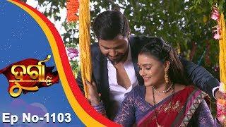 Durga   Full Ep 1103   21st June 2018   Odia Serial - TarangTV