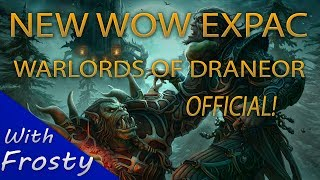 NEW WoW Expansion OFFICIAL! Warlord's Of Draenor Trailer