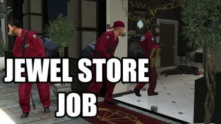 Grand Theft Auto V The Jewel Store Job