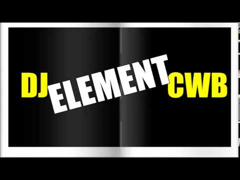 MEGAFUNK 2014 VOL 4   DJ ELEMENT CWB