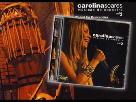 Carolina Soares - Vai Ter Brincadeira