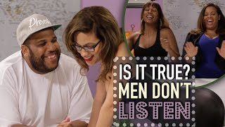 Men Don't Listen? - Is It True