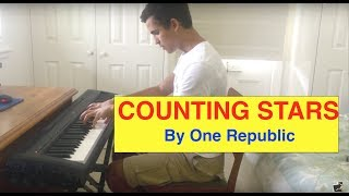 ♫ 'Counting Stars' By 'One Republic' Piano Cover