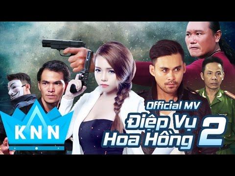 Phim ca nhạc,hành động hot 2017 ĐIỆP VỤ HOA HỒNG 2 | Kim Ny Ngọc, Lâm Minh Thắng | Phim ca nhac 2017