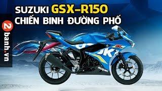 Đánh giá xe Suzuki GSX-R150 2017 tại 2banh.vn