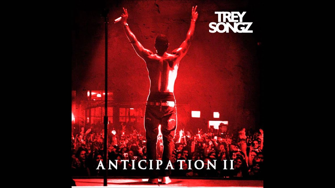 trey songz good feelings anticipation 2 youtube