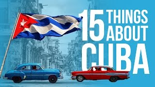 15 Things You Didn't Know About Cuba