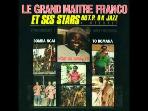 Boma Ngai & Eperdement - Franco & le T.P. O.K. Jazz 1986