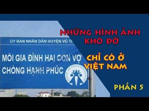 Những hình ảnh khó đỡ bá đạo chỉ có ở Việt Nam- Phần 5