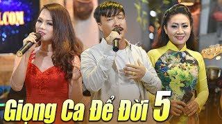 GIỌNG CA ĐỂ ĐỜI Phần 5 - Nhạc Trữ Tình Bolero Hay Nhất Nhiều Ca Sĩ Quang Lập, Thúy Hà
