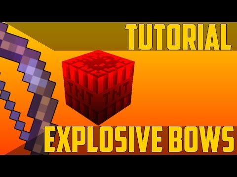 Explosive (Custom) Bows in Minecraft 1.11 - Command Block Tutorial