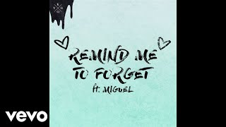 Kygo, Miguel - Remind Me to Forget (Audio)