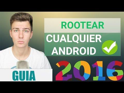 Cómo ROOTEAR Cualquier Android 2016/2017 | GUIA COMPLETA DEFINITIVA