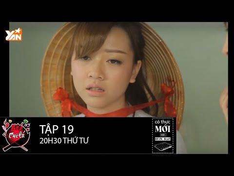 Bếp Chiến || Tập 19: Băng Di bày đủ trò để hại cô em gái Gil Lê II Full