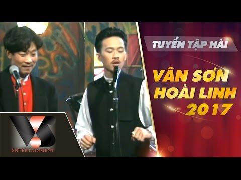 Tuyển tập hài Vân Sơn Hoài Linh 2017
