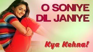 O Soniye Dil Jaaniye Kya Kehna Saif, Preity