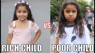 Rich Child vs. Poor Child Experiment!!