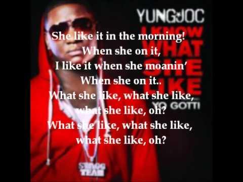 What she like yung joc ft yo gotti lyrics youtube