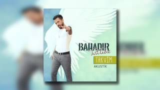 Bahadır Tatlıöz - Takvim (Akustik)