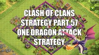 Clash Of Clans Part 57 The One Dragon Attack Strategy