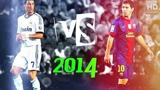 Cristiano Ronaldo Vs Lionel Messi 2014 HD