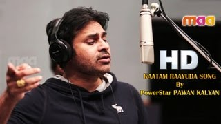 Kaatama Rayuda song by Pawan Kalyan..