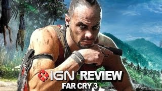 IGN Reviews Far Cry 3 Video Review IGN Reviews