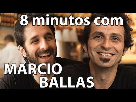 Entrevista - Marcio Ballas