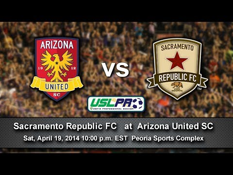 Arizona United SC vs. Sacramento Republic FC