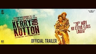 kerry on kutton movie trailer, kerry on kutton trailer, kerry on kutton, bollywood movies