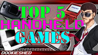Top 5 Best Handheld Games Of All Time