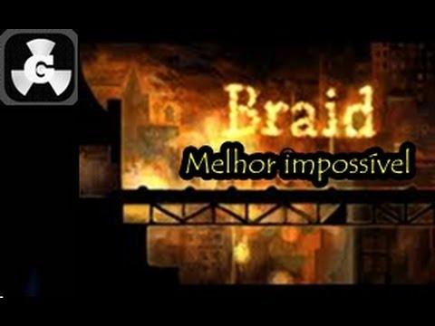 Braid Mundo 2 ( Melhor impossível )