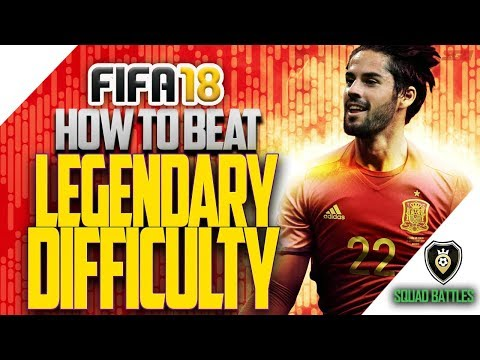 FIFA 18 Tips: How to Beat LEGENDARY Difficulty!