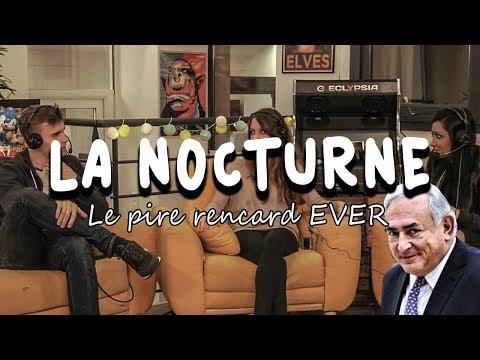 LE PIRE RENCARD DE TOUS LES TEMPS - La Nocturne S03E9
