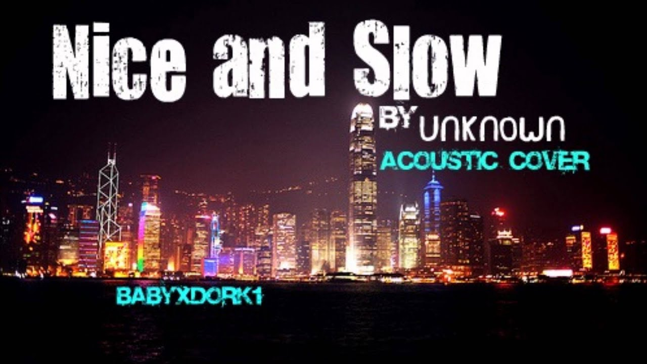 Nice and Slow (Acousti...