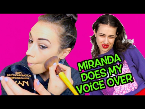 MIRANDA SINGS DOES MY VOICEOVER