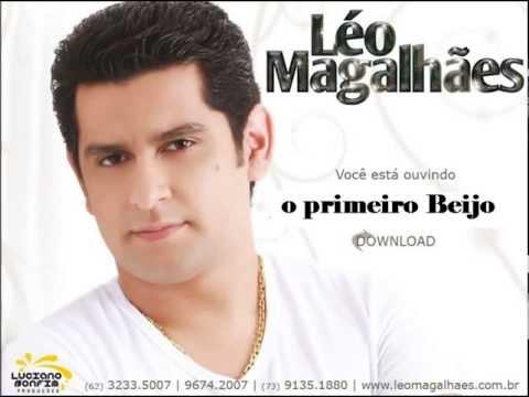 Léo Magalhães - O primeiro Beijo Sucesso 2013
